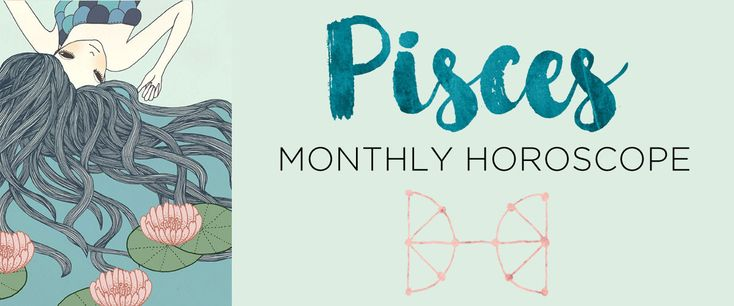Your Pisces monthly horoscope and sun sign astrology forecast by The AstroTwins, Ophira and Tali Edut, astrologers for ELLE and Refinery29.