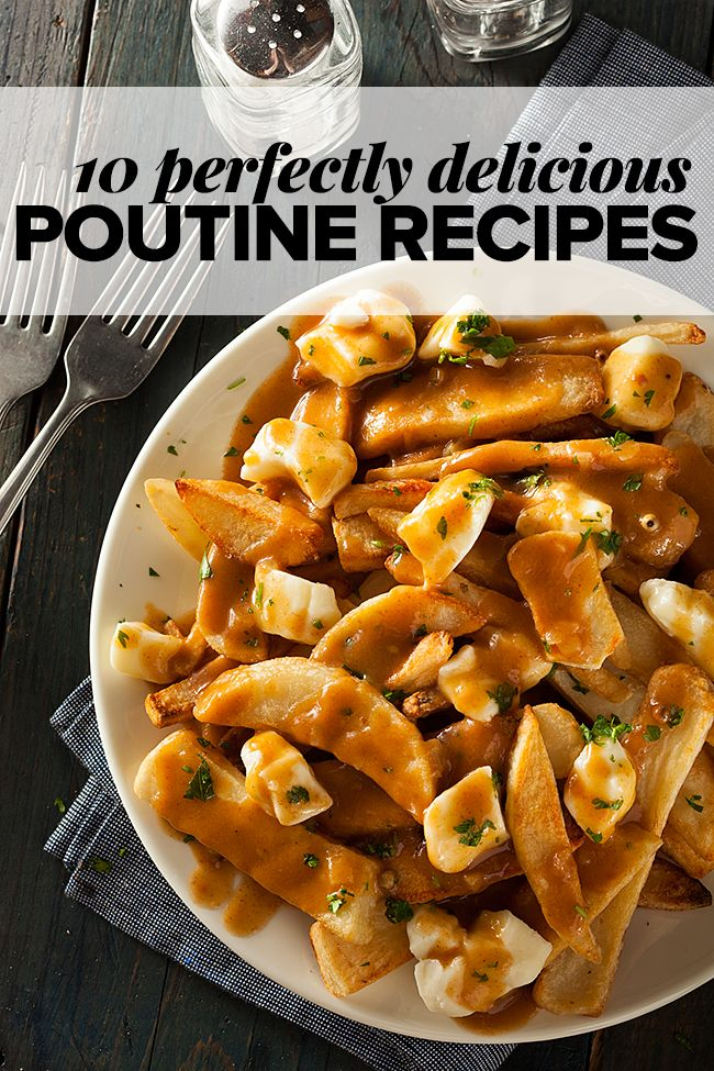 Learn all about poutine, a classic Canadian dish featuring French fries, cheese curds and brown gravy. Plus, 10 amazing poutine recipes that you'll adore!