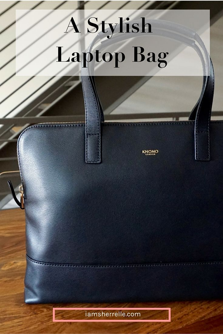 My Style: A Stylish Laptop Bag - Sherrelle