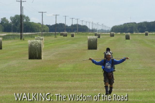 Walking: The Wisdom of the Road