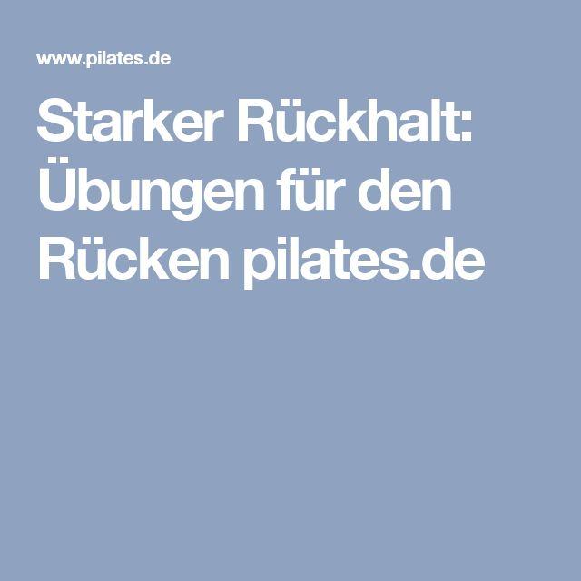 Starker Rückhalt: Übungen für den Rücken pilates.de