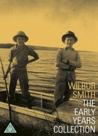 Wilbur Smith - The Early Years Collection