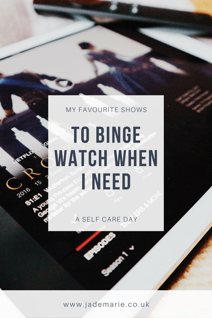 My Favourite TV Shows to Binge Watch When I Need a Self Care Day