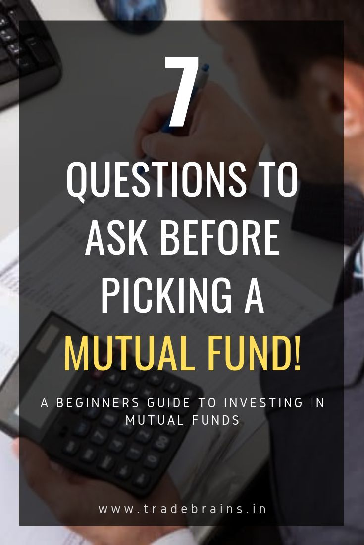 The Beginners Guide To Select Right Mutual Funds In 7 Easy Steps