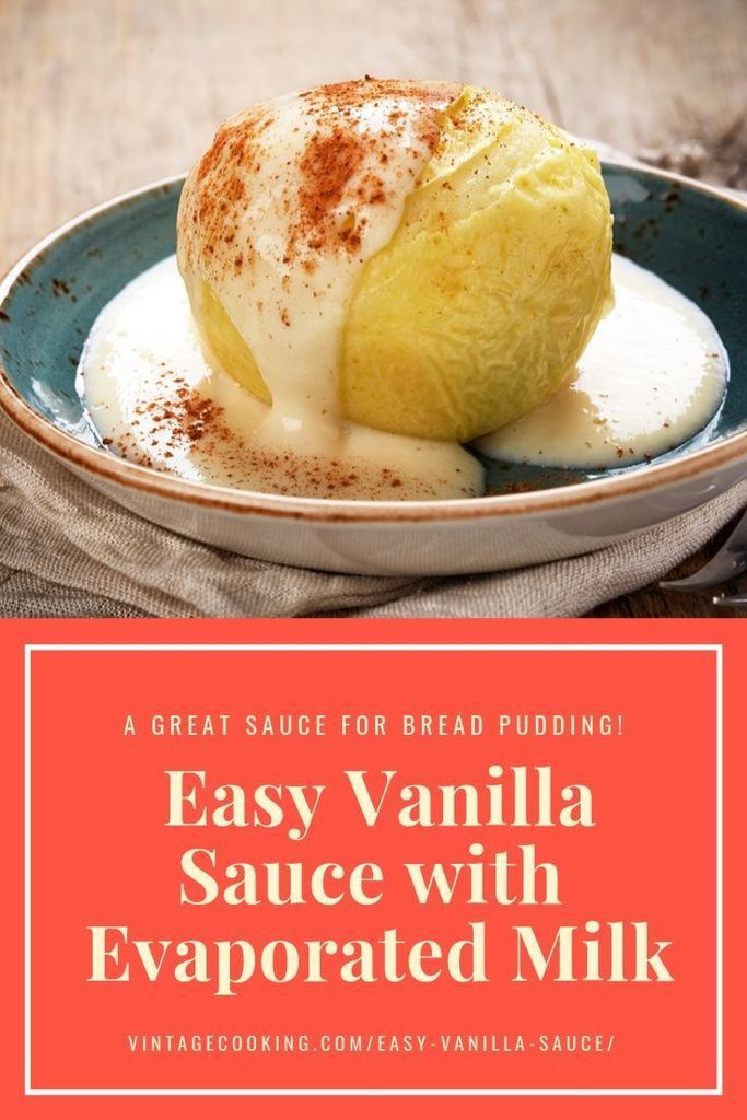 Easy Vanilla Sauce Recipe With Evaporated Milk Vintage Cooking Recipe In 2020 Evaporated Milk Recipes Milk Recipes Dessert Vanilla Sauce