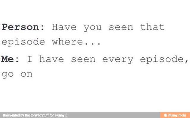 EVERY TIME I MEET A FELLOW FAN. Not that I do...