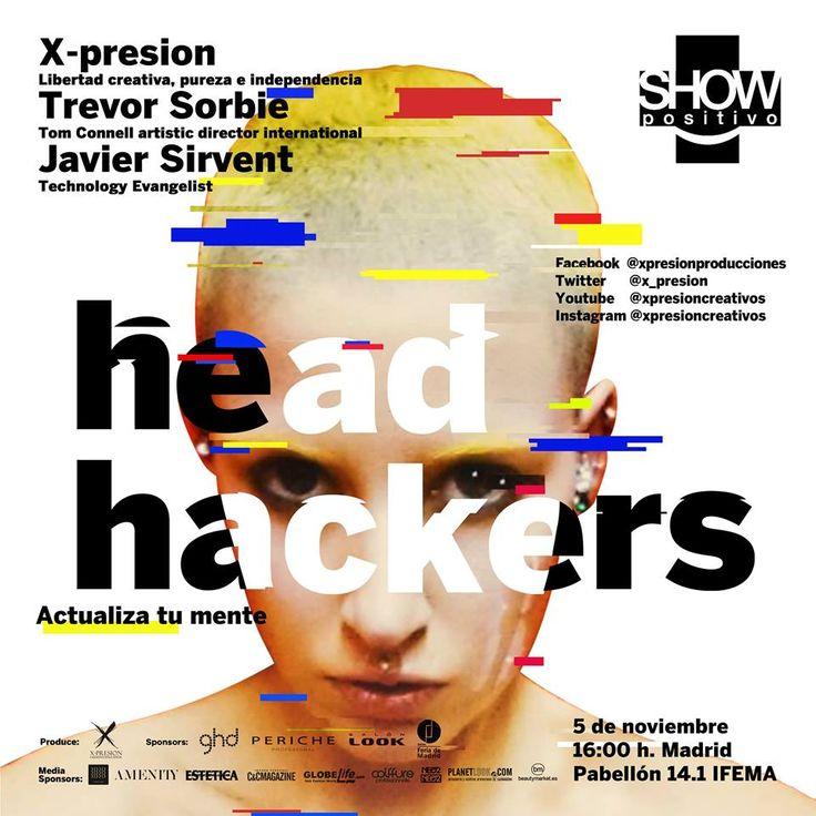 ¿Tienes ya tu entrada para #ShowPositivo? 🔜 👉5 de Noviembre - X-presion Creativos #HeadHackers en Salón Look. ¡Nos quedan muy pocas!  Llama ahora ☎️ 935751315
