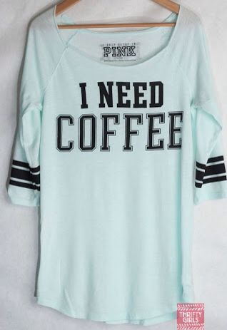 Need Coffee everyday