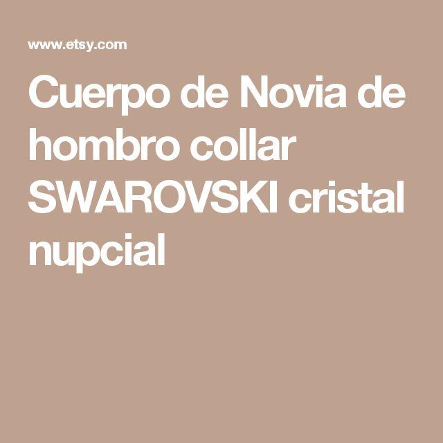 Cuerpo de Novia de hombro collar SWAROVSKI cristal nupcial