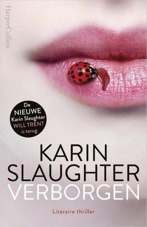 'Verborgen' van Karin Slaughter komt in week 25 binnen op nummer 1 in de Bestseller 60.