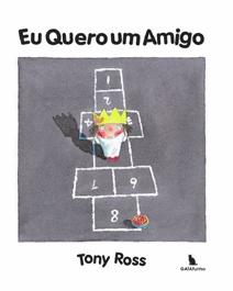 Eu Quero Um Um Amigo - Tony Ross