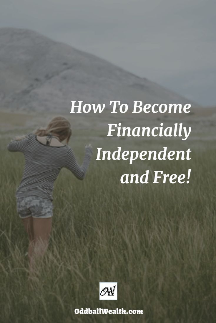 How To Become Financially Independent and Free. Link to article: http://oddballwealth.com... /search/?q=%23PersonalFinance&rs=hashtag /search/?q=%23Investing&rs=hashtag /explore/Entrepreneurship/ /explore/Money/ /explore/Wealth/ /explore/Business/ /search/?q=%23Budget&rs=hashtag /search/?q=%23Goals&rs=hashtag /search/?q=%23Banking&rs=hashtag /search/?q=%23FinancialFreedom&rs=hashtag