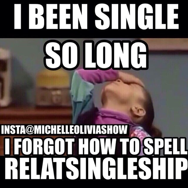 Funny Single Life Meme : Being single meme funny pixshark images
