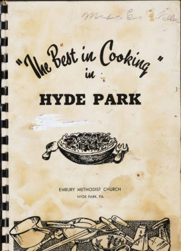 The best in cooking in Hyde Park. :: Community and Church Cookbooks from Northeastern PA