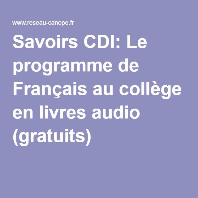Savoirs CDI: Le programme de Français au collège en livres audio (gratuits) …