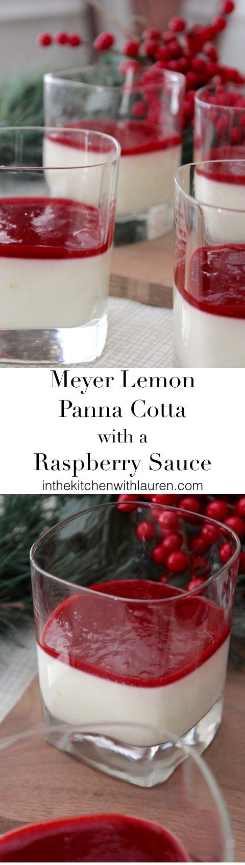 Meyer Lemon Panna Cotta with a Raspberry Sauce | In the Kitchen with Lauren