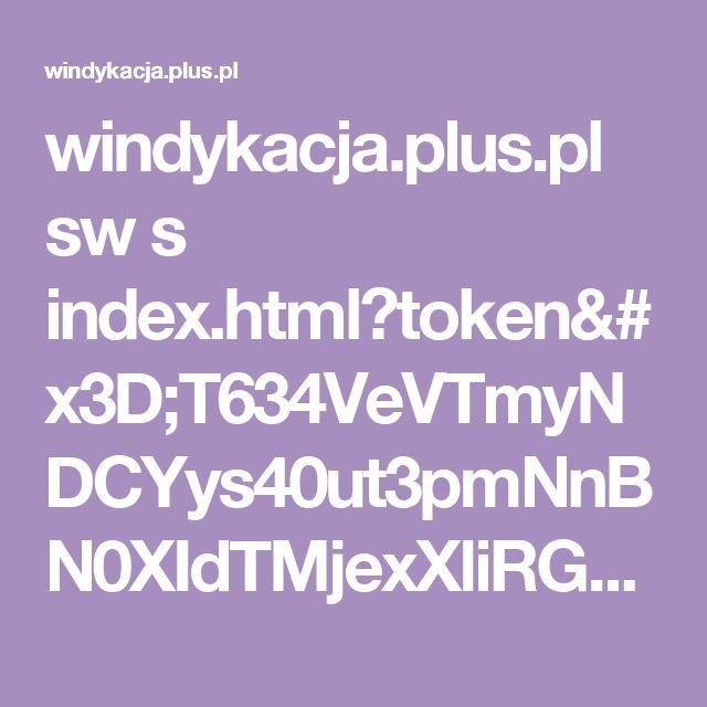 windykacja.plus.pl sw s index.html?token=T634VeVTmyNDCYys40ut3pmNnBN0XIdTMjexXliRGQ8
