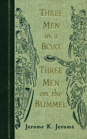 """""""Three Men in a Boat. Three Men on the Bummel (The World's Best Reading)"""" by Jerome K. Jerome.  Hilarious !!!"""