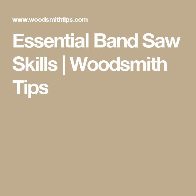 Essential Band Saw Skills | Woodsmith Tips