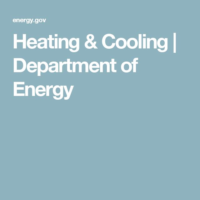 Heating & Cooling | Department of Energy