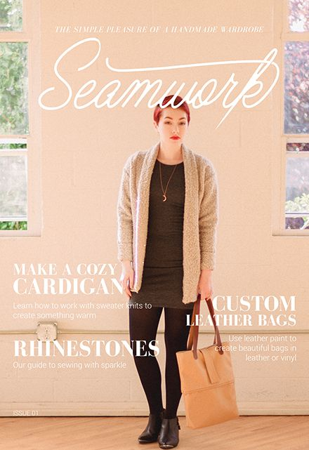 Seamwork Magazine | Your guide to a handmade wardrobe