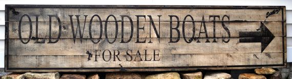 Old Wooden Boats For Sale with Arrow Wood by TheLiztonSignShop