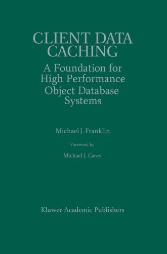 Introducing Client Data Caching A Foundation for High Performance Object Database Systems The Springer International Series in Engineering and Computer Science. Buy Your Books Here and follow us for more updates!