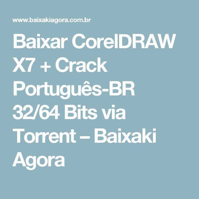 Baixar CorelDRAW X7 + Crack Português-BR 32/64 Bits via Torrent – Baixaki Agora