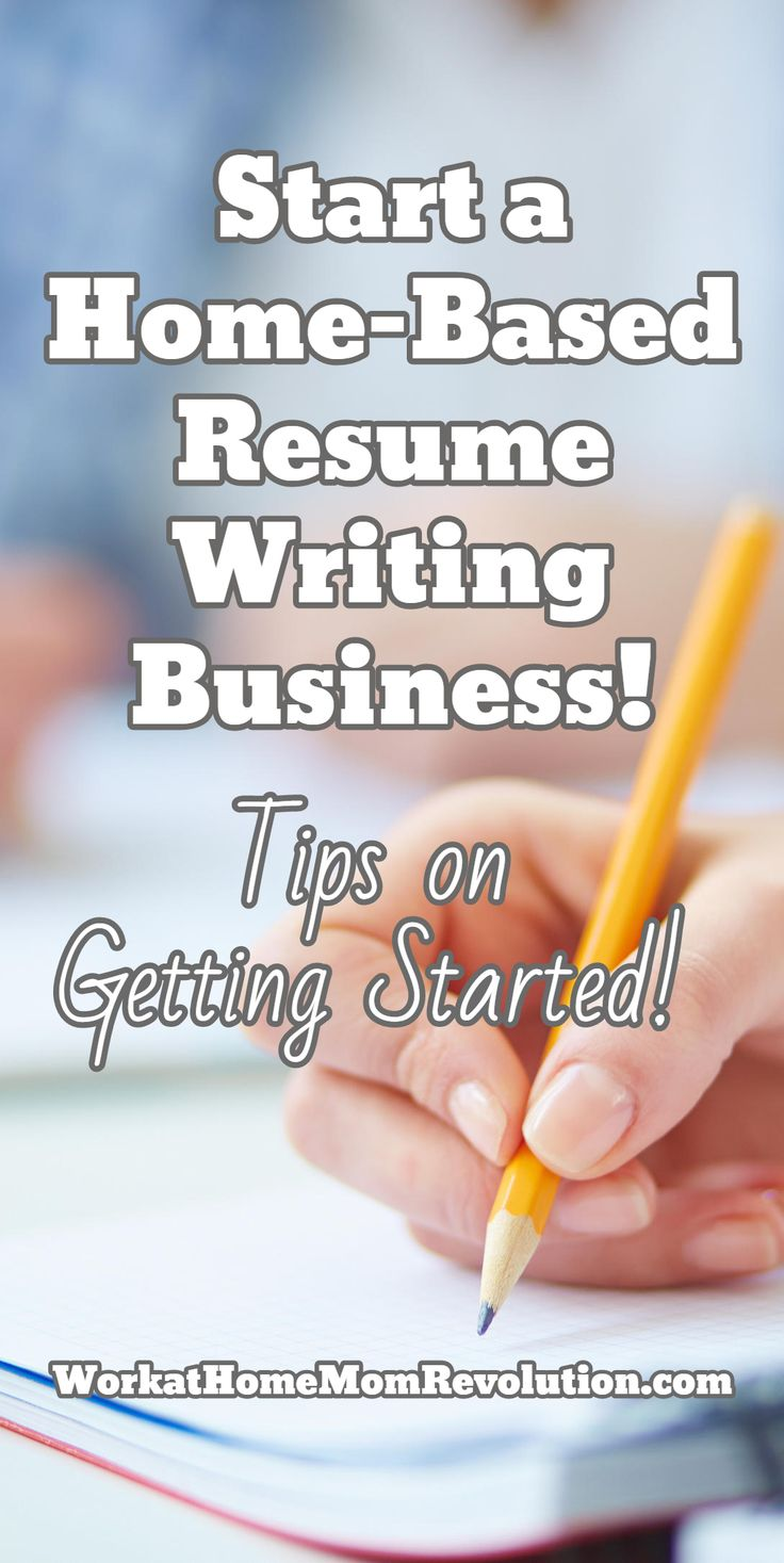 How do I go about starting a resume writing business?