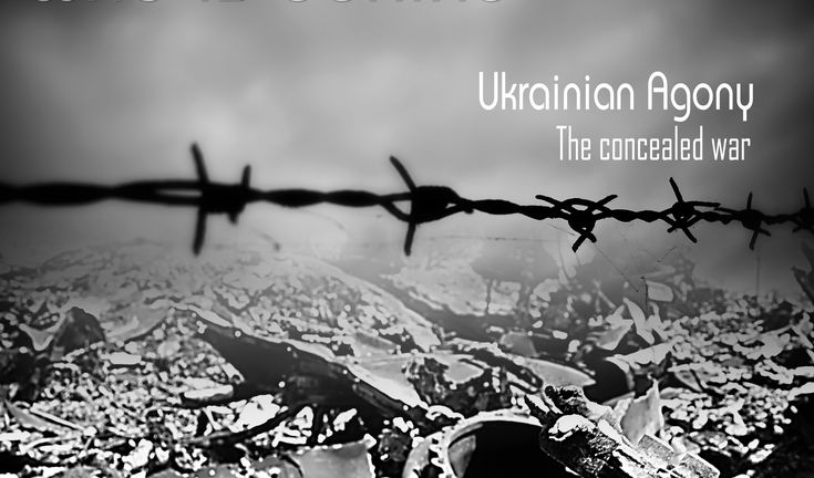 Ukrainian agony - The concealed war (full English version by Mark Bartal...