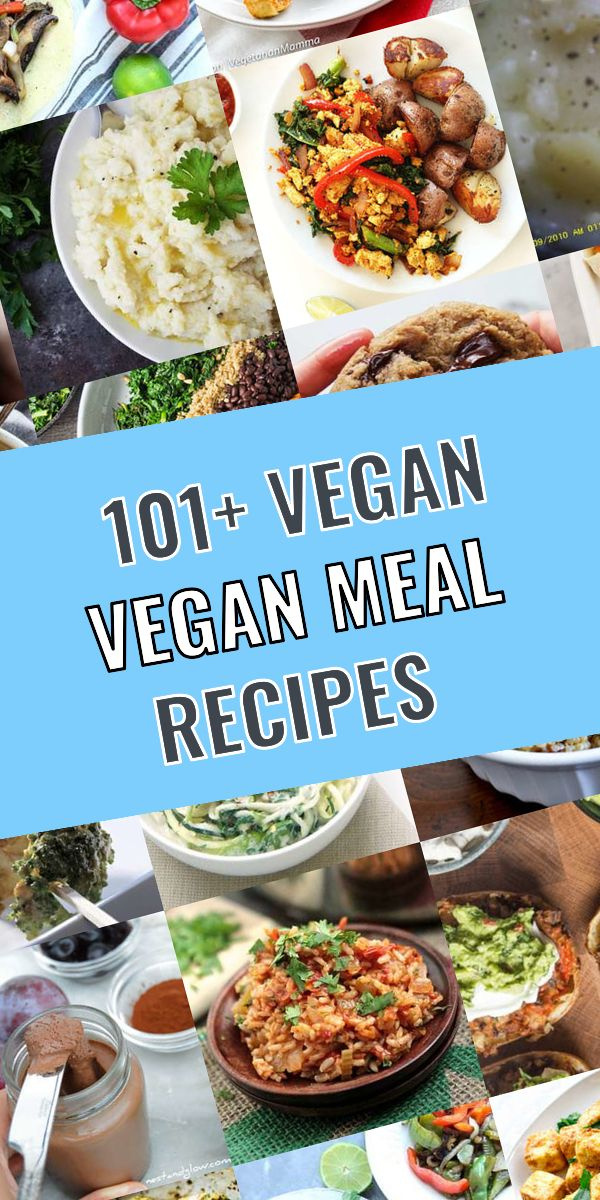 These Are The 101 Most Delicious Vegan Vegan Meal Meals So