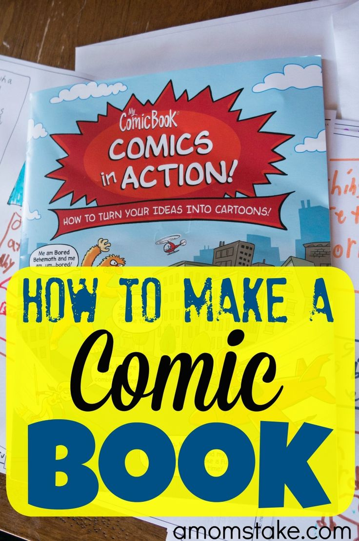 Simple tips on how to make a comic book - a fun and creative activity to do with your kids.