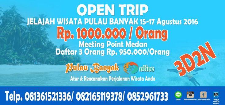 Open Trip Wisata Pulau Banyak 15-17 Agustus 2016 Meeting Point Medan
