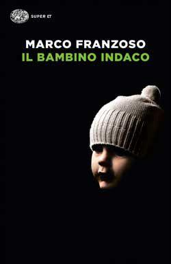 Marco Franzoso, Il bambino indaco, Super ET - DISPONIBILE ANCHE IN EBOOK