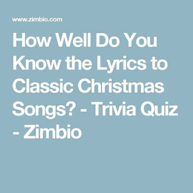 How Well Do You Know the Lyrics to Classic Christmas Songs? - Trivia Quiz - Zimbio
