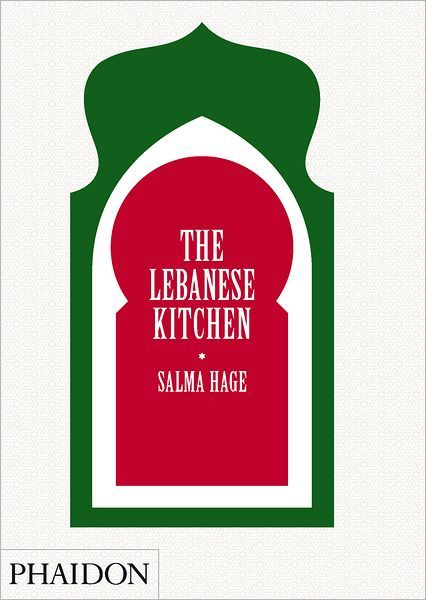 The Lebanese Kitchen    By: Salma Hage