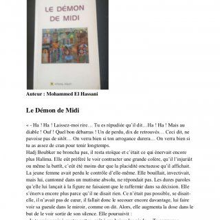Auteur : Mohammed El HassaniLe Démon de Midi« - Ha ! Ha ! Laissez-moi rire… Tu es répudiée qu'il dit…Ha ! Ha ! Mais audiable ! Ouf ! Quel bon débarras ! Un. http://slidehot.com/resources/demon-de-midi-ed-afrique-orient-2009.53363/