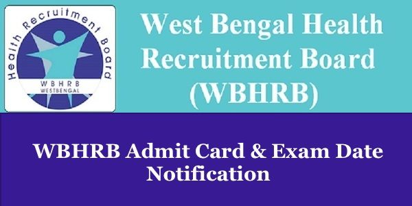 Wbhrb Admit Card 2019 In 2019 Exam Time Online Application Form