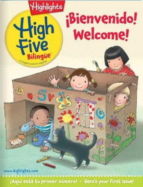 nspire learning and confidence in two languages  ¡Hola! and Hello! Filled with the character-and skill-building fun that has made High Five™ magazine a perennial favorite, High Five Bilingüe is the perfect magazine for young children who are learning English and Spanish.