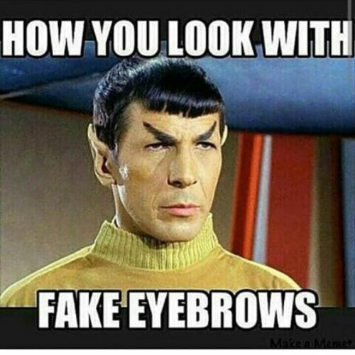 How you look with  Fake eyebrows