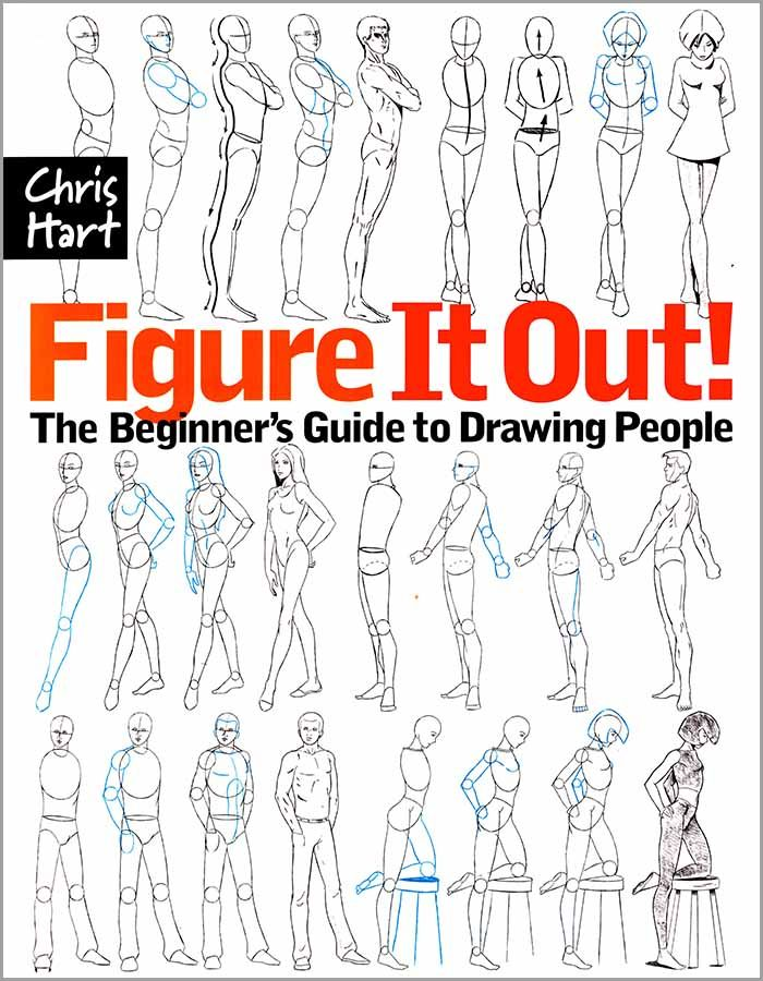 Figure It Out! The Beginner's Guide to Drawing People by Chris Hart