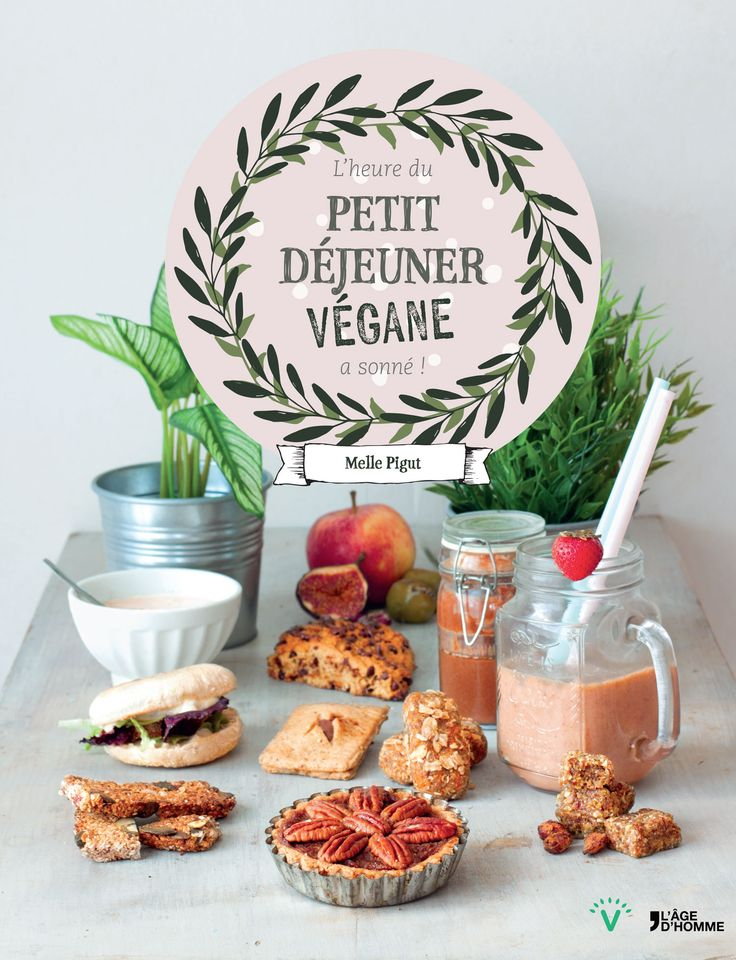 Nouveau livre : L'heure du petit déjeuner végane à sonné !