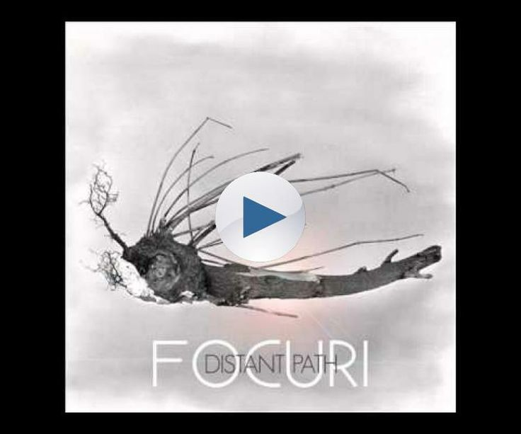 Focuri - Distant Path (lyrics)