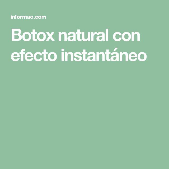 Botox natural con efecto instantáneo