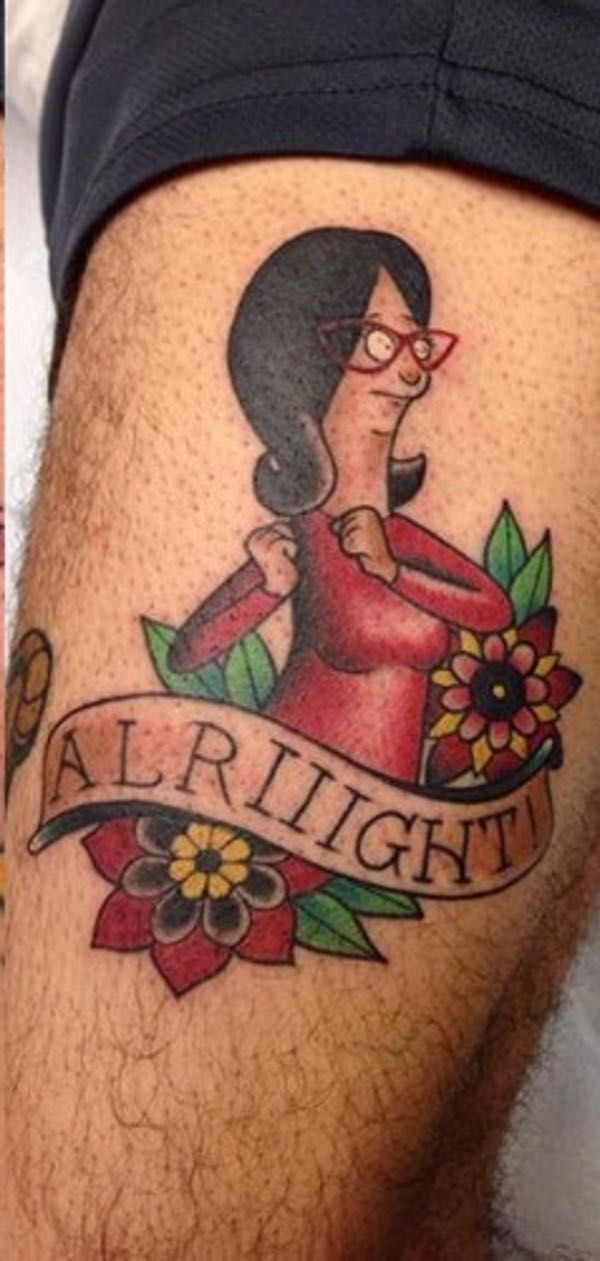 Linda's Alriiiight is listed (or ranked) 7 on the list 34 Incredible Tattoos Inspired by Bob's Burgers
