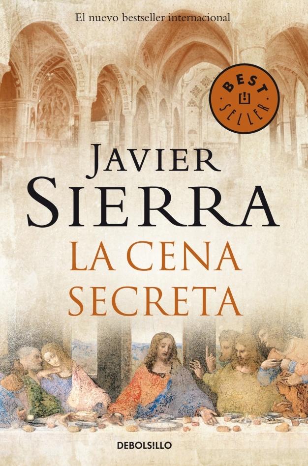 """""""La cena secreta"""", Javier Sierra"""