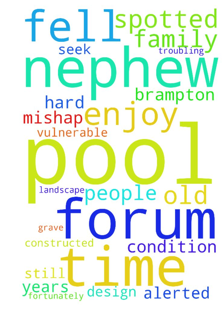 My nephew fell inside pool -  I am an oldmember of the Prayer Request forum. Every time I am in need of prayers I seek the help of my friends of this forum to intercede Jesus help. This time it is a grave issue that is troubling me, my cousin had a new pool constructed by a pool and landscape design in Brampton. But before they could enjoy the fruit of their hard work,a mishap took all their joy. My nephew who is just 8 years old fell in the pool, fortunately, the servant spotted and alerted…
