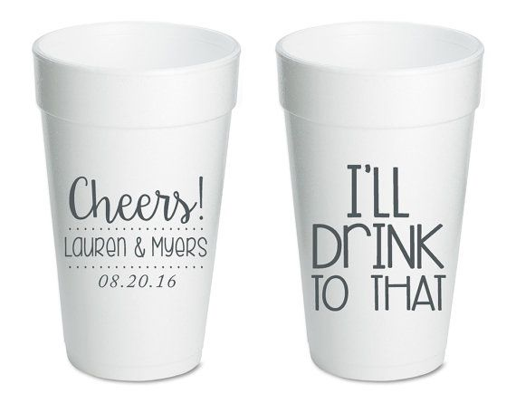Personalized Wedding Cups Cheers Cups I'll Drink to That Favors Custom Wedding Favors Bridal Shower Cups Rehearsal Dinner Favors 1378 by SipHipHooray