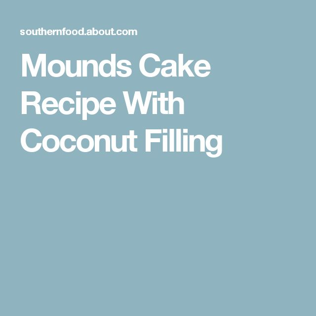 Mounds Cake Recipe With Coconut Filling