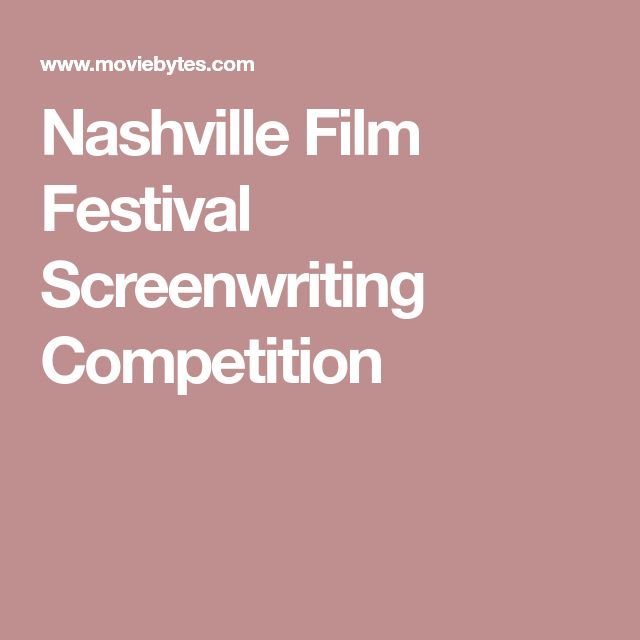 Nashville Film Festival Screenwriting Competition